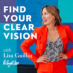 Find Your Clear Vision Podcast on Apple Podcasts