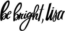 Be Bright Lisa