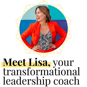 Lisa Guillot, transformational leadership coach for ambitious women