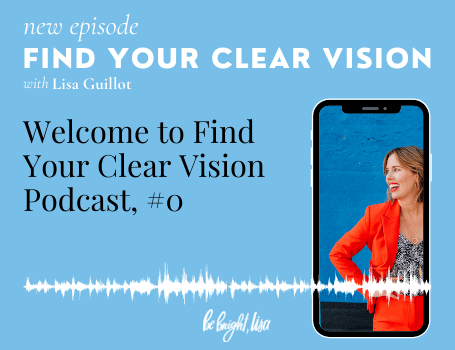 find your clear vision podcast