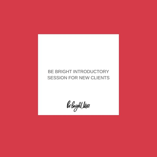 Be Bright New Client Coaching Session