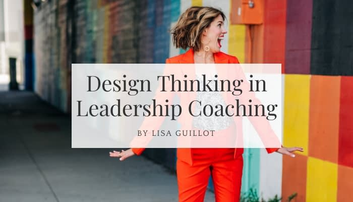 Design thinking in leadership coaching
